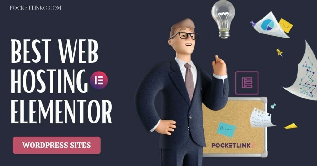 Best Web Hosting For Elementor Sites